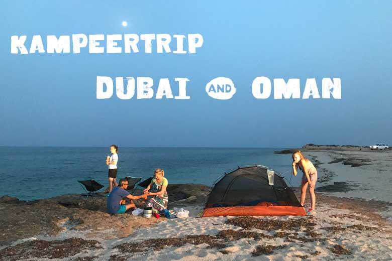 Kampeertrip Dubai en Oman