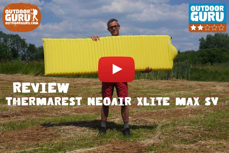 Review Thermarest NeoAir XLite MAX SV